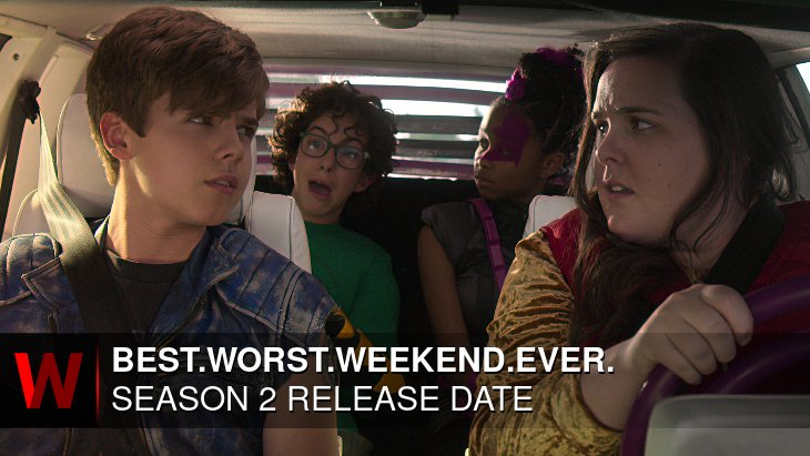 Best.Worst.Weekend.Ever. Season 2: What We Know So Far