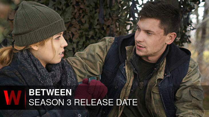Between Season 3: Release date, Cast, Trailer and Rumors