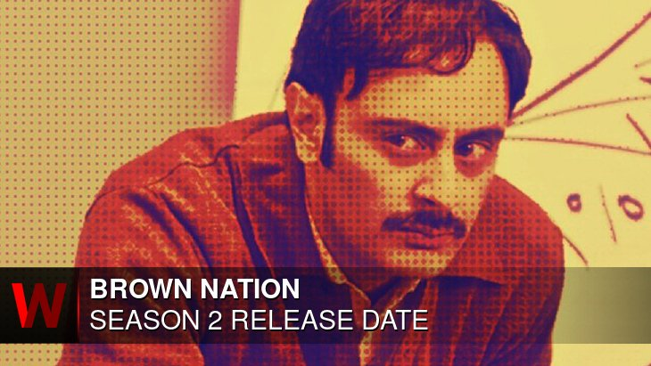 Brown Nation Season 2: Release date, Trailer, News and Cast