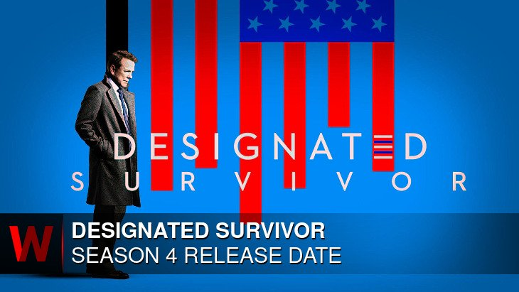 Designated Survivor Season 4: Premiere Date, Schedule, News and Cast