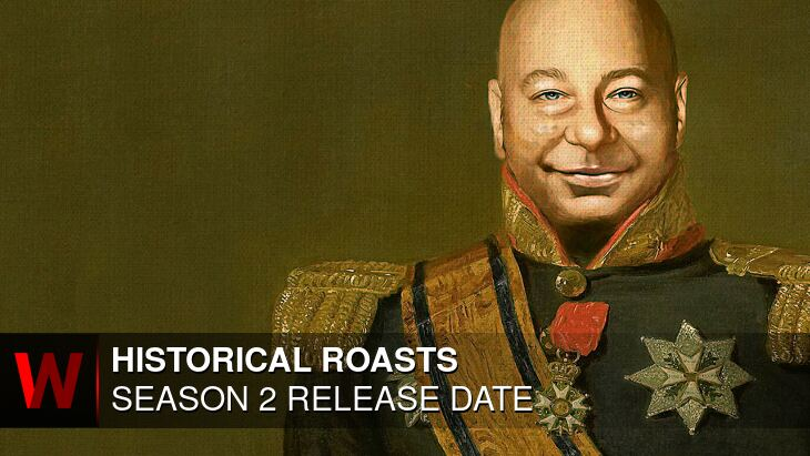Historical Roasts Season 2: Release date, Trailer, Schedule and Cast