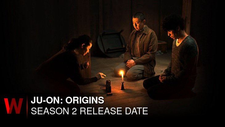 JU-ON: Origins Season 2: Release date, Cast, Episodes Number and Rumors