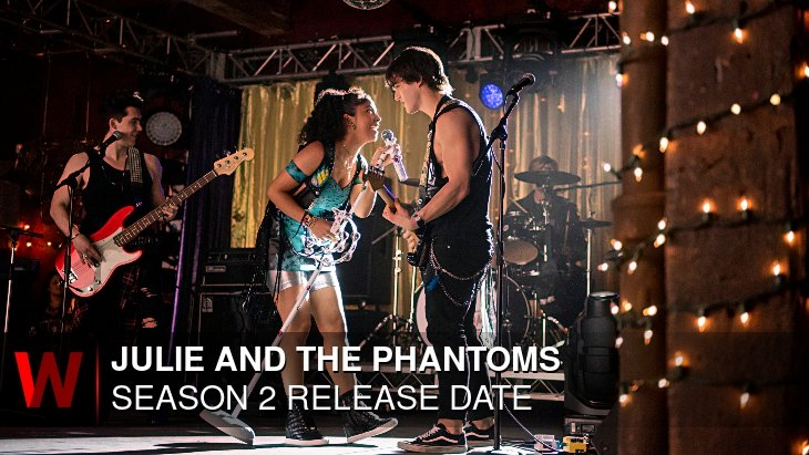 Julie and the Phantoms Season 2: Premiere Date, Schedule, Episodes Number and News