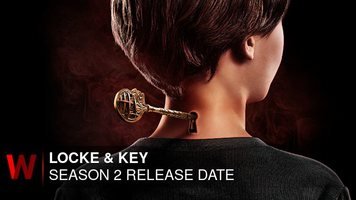 Netflix Locke & Key Season 2: Release date, Rumors, News and Spoilers