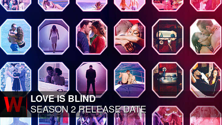 Love Is Blind Season 2: Premiere Date, Rumors, Cast and Plot