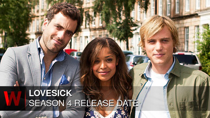 Lovesick Season 4: Premiere Date, Episodes Number, Cast and Schedule