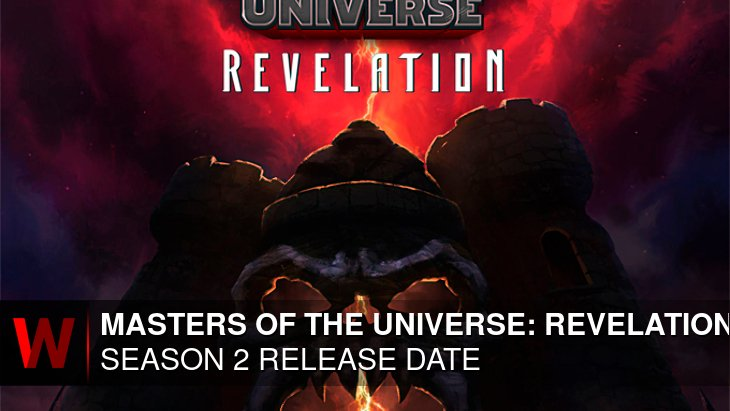 Masters of the Universe: Revelation Season 2: Premiere Date, Plot, News and Episodes Number