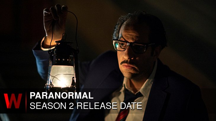 Paranormal Season 2: What We Know So Far
