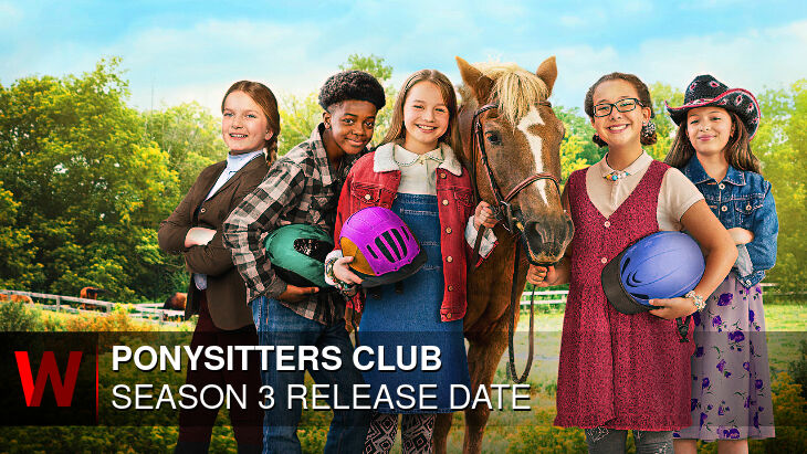 Ponysitters Club Season 3: Release date, Trailer, Episodes Number and News