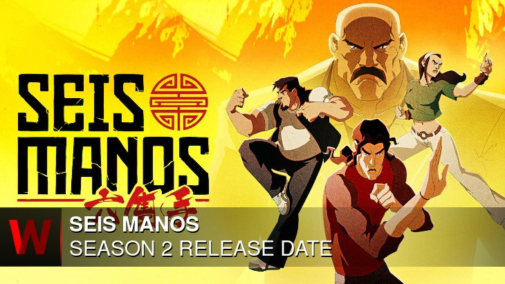 Seis Manos Season 2: Release date, News, Plot and Trailer