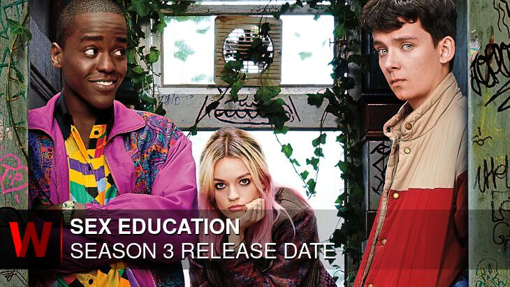 Sex Education Season 3: Release date, Cast, Episodes Number and Spoilers
