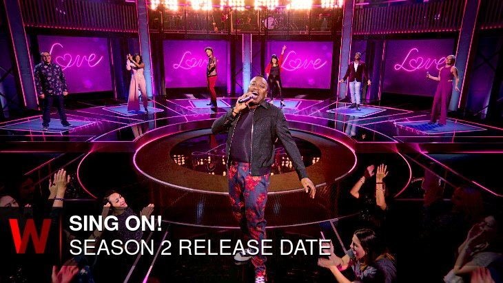 Sing On! Season 2: Release date, Plot, Cast and Rumors