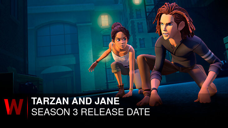 Tarzan and Jane Season 3: What We Know So Far