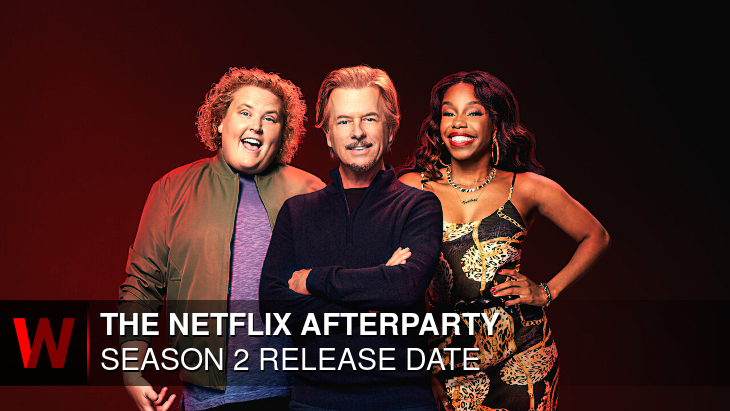 The Netflix Afterparty Season 2: Premiere Date, Schedule, Cast and Trailer