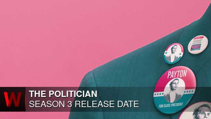 The Politician Season 3: Release date, Rumors, Schedule and Trailer