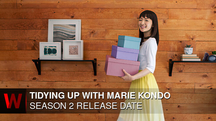 Netflix Tidying Up with Marie Kondo Season 2: Release date, Episodes Number, Trailer and Plot