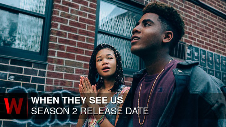 When They See Us Season 2: Release date, Episodes Number, News and Schedule