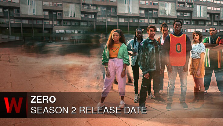 Zero Season 2: Release date, Episodes Number, Schedule and Rumors